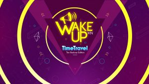 Wake Up 2017 – TimeTravel – The Roxbury Edition