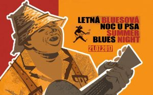 LETNÁ BLUESOVÁ NOC U PSA – SUMMER BLUES NIGHT