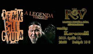 Deák Bill Gyula / A legenda visszatér