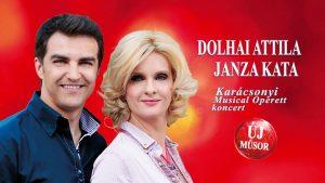 Dolhai Attila és Janza Kata karácsonyi koncertje