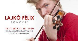Lajkó Félix koncert – VIII. Fonográf fesztivál/festival