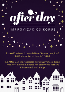 after day  / improvizációs kórus
