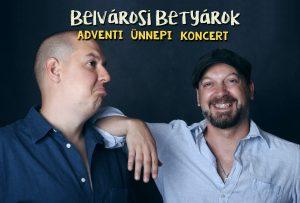 Belvárosi Betyárok – Adventi koncert Észak-Komáromban